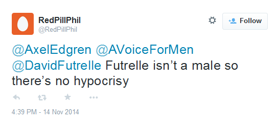 RedPillPhil ‏Futrelle isn't a male so there's no hypocrisy