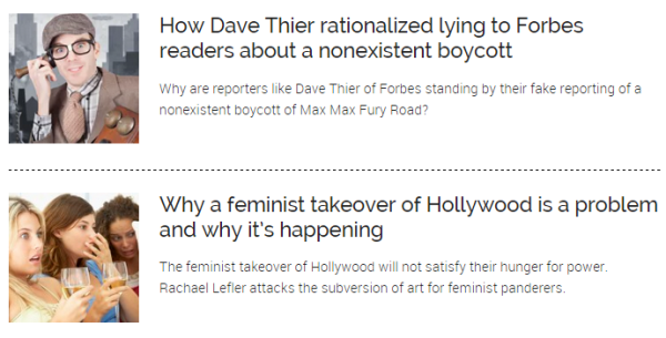 How Dave Thier rationalized lying to Forbes readers about a nonexistent boycott  Why are reporters like Dave Thier of Forbes standing by their fake reporting of a nonexistent boycott of Max Max Fury Road?  Female Friends Watching A Scary Movie Together Why a feminist takeover of Hollywood is a problem and why it's happening  The feminist takeover of Hollywood will not satisfy their hunger for power. Rachael Lefler attacks the subversion of art for feminist panderers.