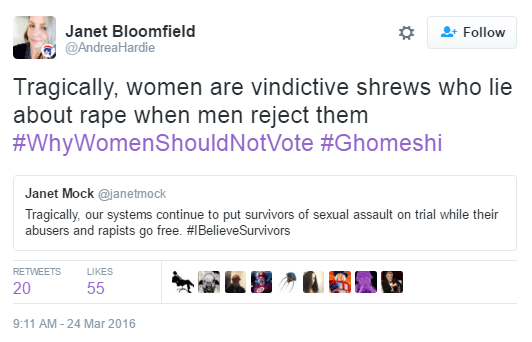 Janet Bloomfield ‏@AndreaHardie Janet Bloomfield Retweeted Janet Mock Tragically, women are vindictive shrews who lie about rape when men reject them #WhyWomenShouldNotVote #Ghomeshi