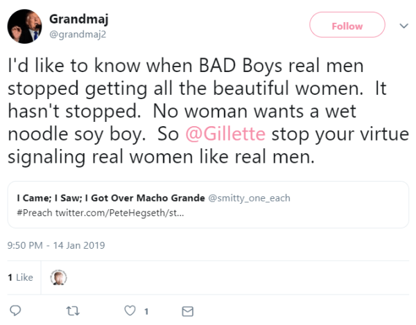 I'd like to know when BAD Boys real men stopped getting all the beautiful women.  It hasn't stopped.  No woman wants a wet noodle soy boy.  So @Gillette stop your virtue signaling real women like real men.