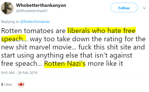 Rotten tomatoes are liberals who hate free speach... way too take down the rating for the new shit marvel movie... fuck this shit site and start using anything else that isn't against free speach... Rotten Nazi's more like it