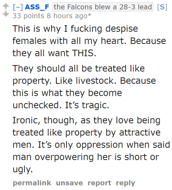 This is why I fucking despise females with all my heart. Because they all want THIS.  They should all be treated like property. Like livestock. Because this is what they become unchecked. It's tragic.  Ironic, though, as they love being treated like property by attractive men. It's only oppression when said man overpowering her is short or ugly.