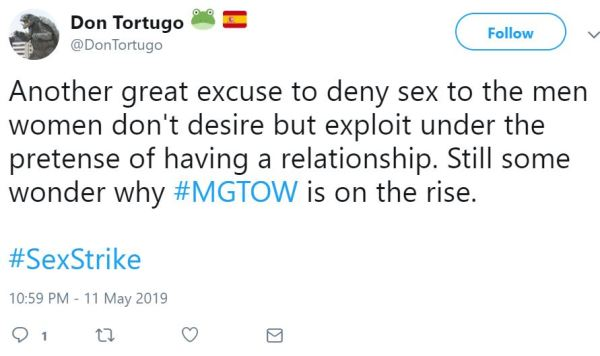 DonTortugo Follow Follow @DonTortugo More Another great excuse to deny sex to the men women don't desire but exploit under the pretense of having a relationship. Still some wonder why #MGTOW is on the rise.