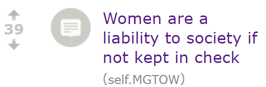 Women are a liability to society if not kept in check