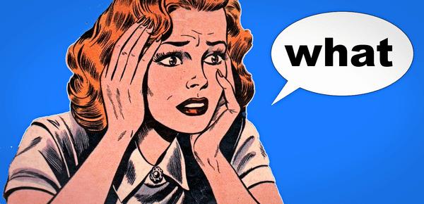 "woman saying ""what"""