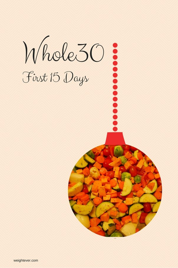 Whole30 First15