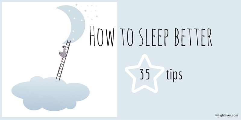 How to sleep better tips