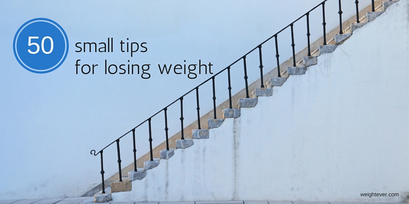 50 small tips for losing weight