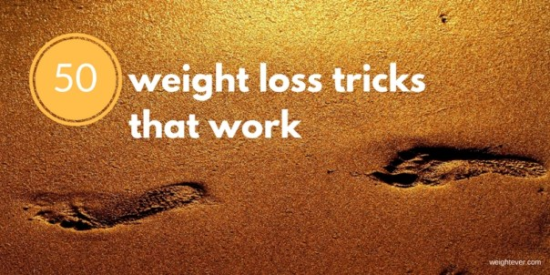50 weight loss tricks that work