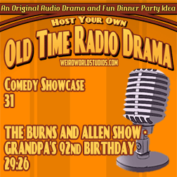 Showcase #49 – The Burns and Allen Show – Grandpa's 92nd Birthday
