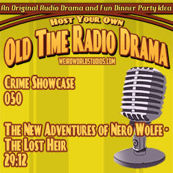 Showcase #50 – The New Adventures of Nero Wolfe – The Lost Heir