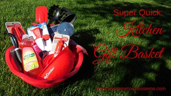 Super Quick:  Kitchen Gift Basket