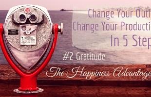 Change Your Outlook – Gratitude