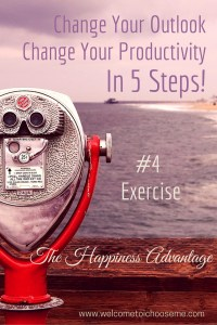 Change Your Outlook - The Happiness Advantage #4 Exercise - I Choose Me Pin