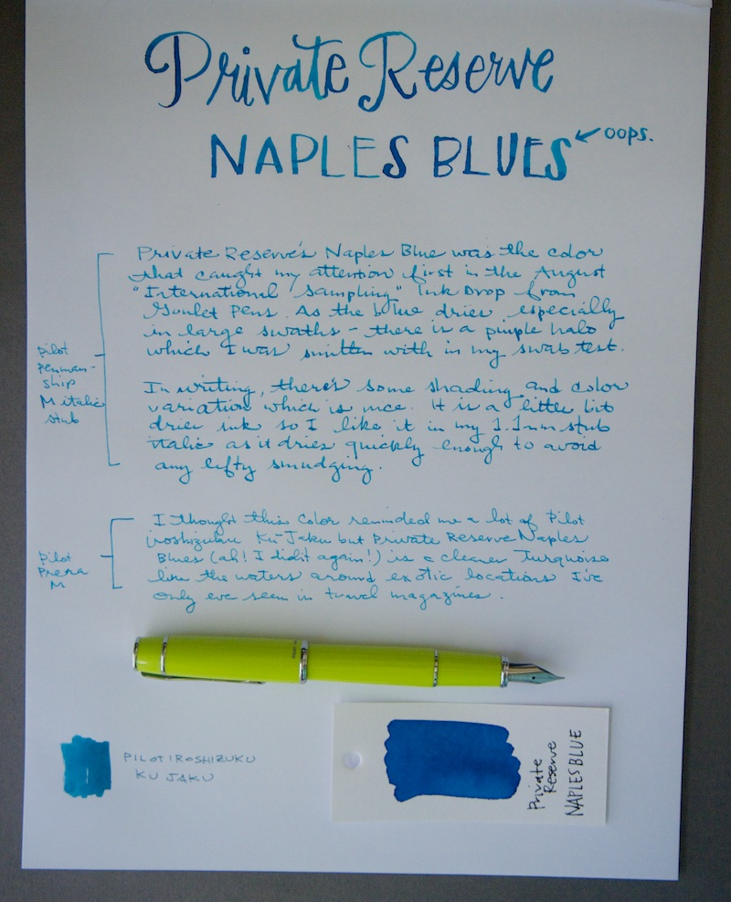 Private Reserve Naples Blue Ink Review