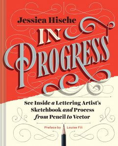 In Progress by Jessica Hische