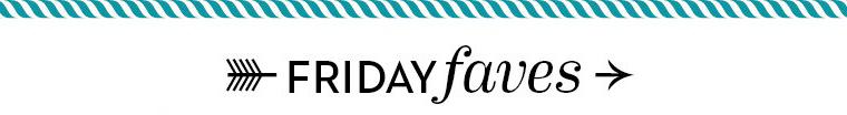 Friday Faves: Ana's December Picks