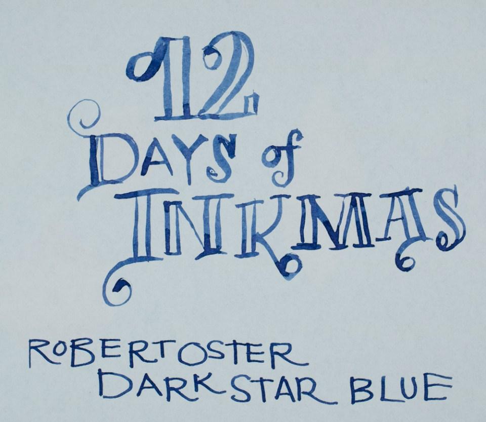 12 days of Inkmas: Robert Oster Darkstar Blue