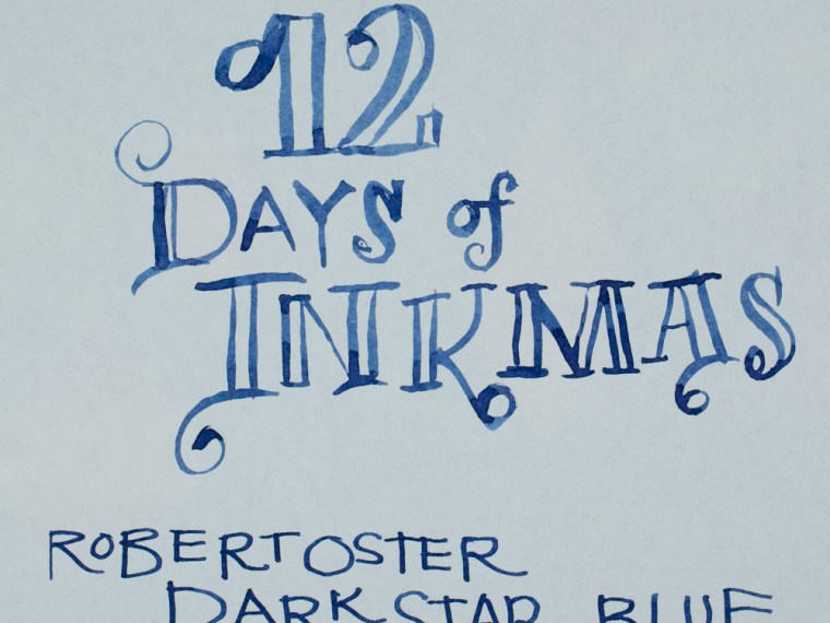 12 days of Inkmas: Robert Oster Darkstar Blue