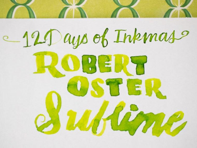 12 Days of Inkmas: Robert Oster Sublime