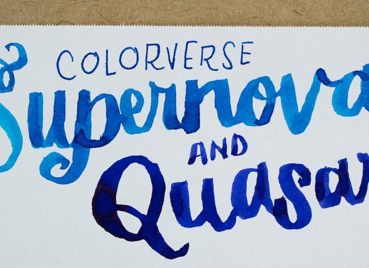 Ink Review: Colorverse Supernova & Quasar