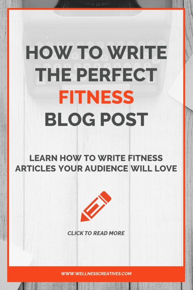 How To Write A Fitness Blog Post Your Readers Will Love