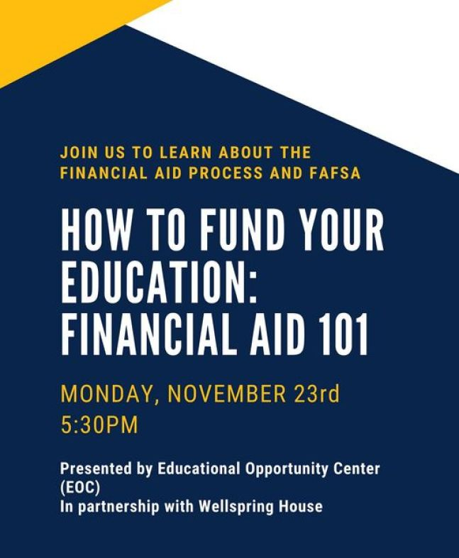 Student Success Workshop: How to Fund Your Education: Financial Aid 101