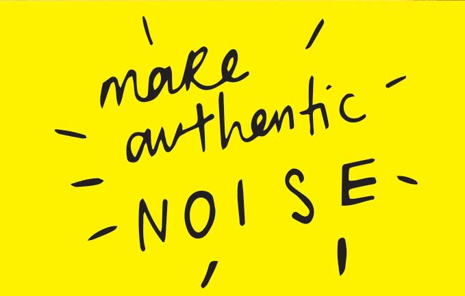 How to make authentic noise