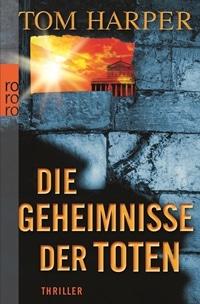 Buchcover - Die Geheimnisse der Toten, Rechte bei Rowohlt Verlag