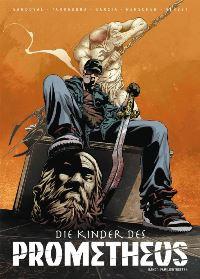 Comic Cover - Die Kinder des Prometheus #1: Familientreffen, Rechte bei Panini Comics
