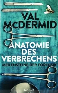Buch Cover - Anatomie des Verbrechens von Val McDermid, Rechte bei Knaus