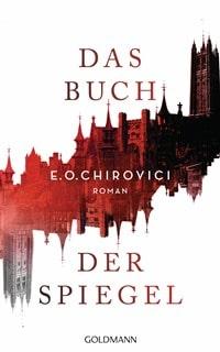 Das Buch der Spiegel von E.O. Chirovici, Rechte bei Goldmann Verlag