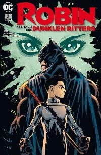 Comiccover - Robin - Der Sohn des dunklen Ritters #2: Im Namen des Vaters