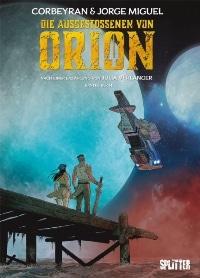 Die Ausgestossenen von Orion #1, Rechte bei Splitter
