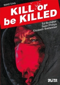 Kill or be Killed: Buch Eins, Rechte bei Splitter