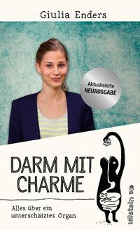 Darm mit Charme: Alles über ein unterschätztes Organ von Giulia Enders, Rechte bei Ullstein