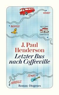 Letzter Bus nach Coffeeville von J. Paul Henderson, Rechte bei Diogenes