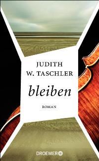 bleiben von Judith W. Taschler, Rechte bei Droemer