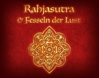 Rahjasutra und Fesseln der Lust Hörbuch von Herausgeber Alex Spohr, Rechte bei Ulisses Spiele