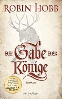 Die Gabe der Könige - Die Chronik der Weitseher Band 1 von Robin Hobb, Rechte bei Penhaligon