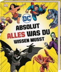 DC Comics Absolut alles was du wissen musst - Cover, Rechte beim DK Verlag