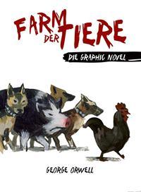 Farm der Tiere - Die Graphic Novel - Cover, Rechte bei Panini Comics