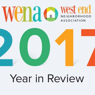 West End Neighborhood Association Year in Review – 2017