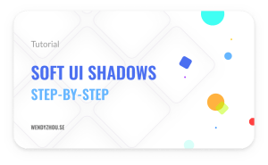 How to create soft UI shadow – Learn UI Design