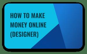 How to Make Money Online As a Designer