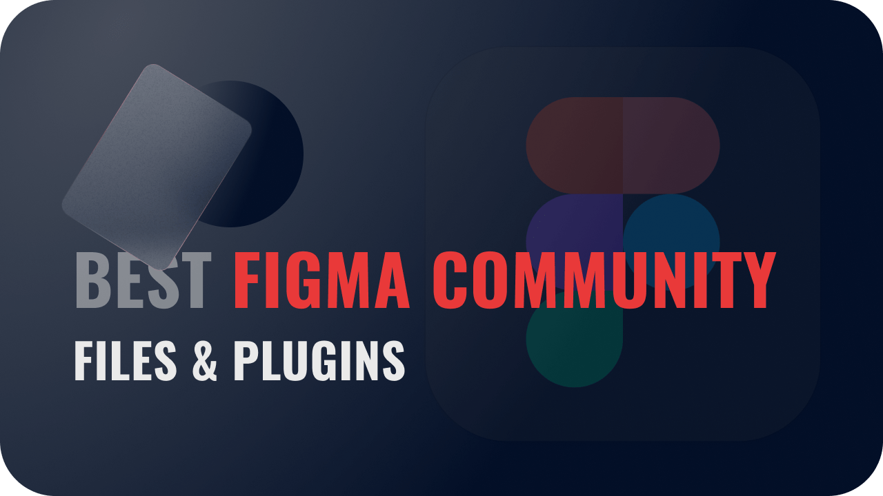 6 Best Free Figma Community Files