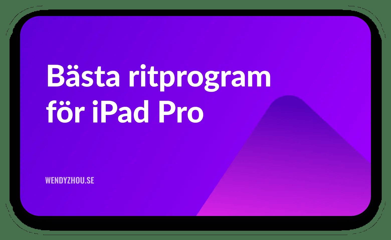 Bästa Ritprogram för IPad Pro