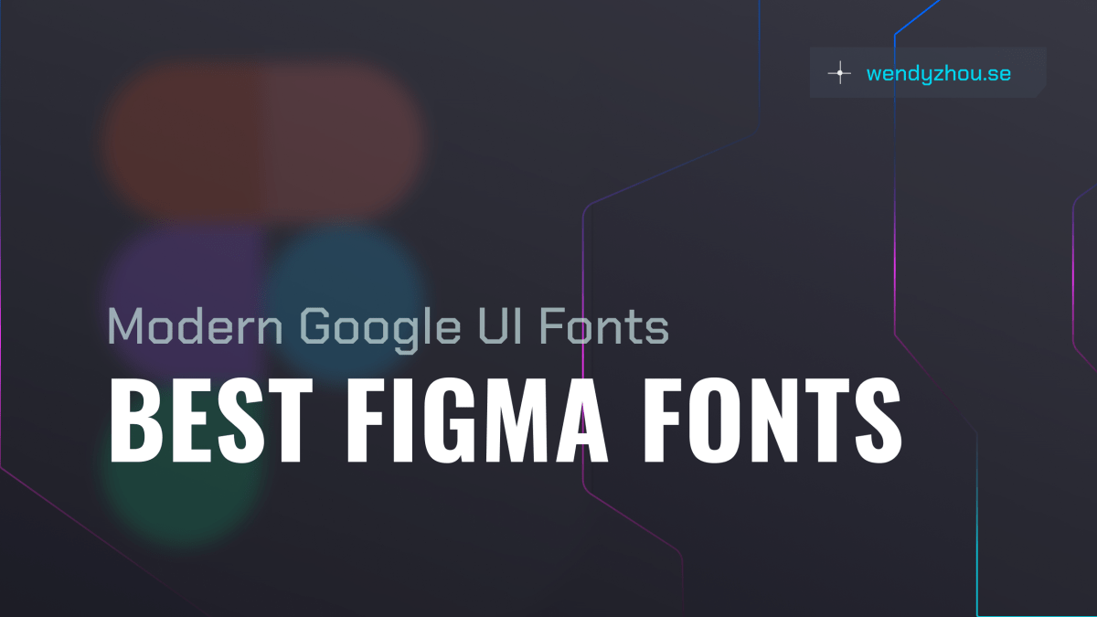 Best figma fonts