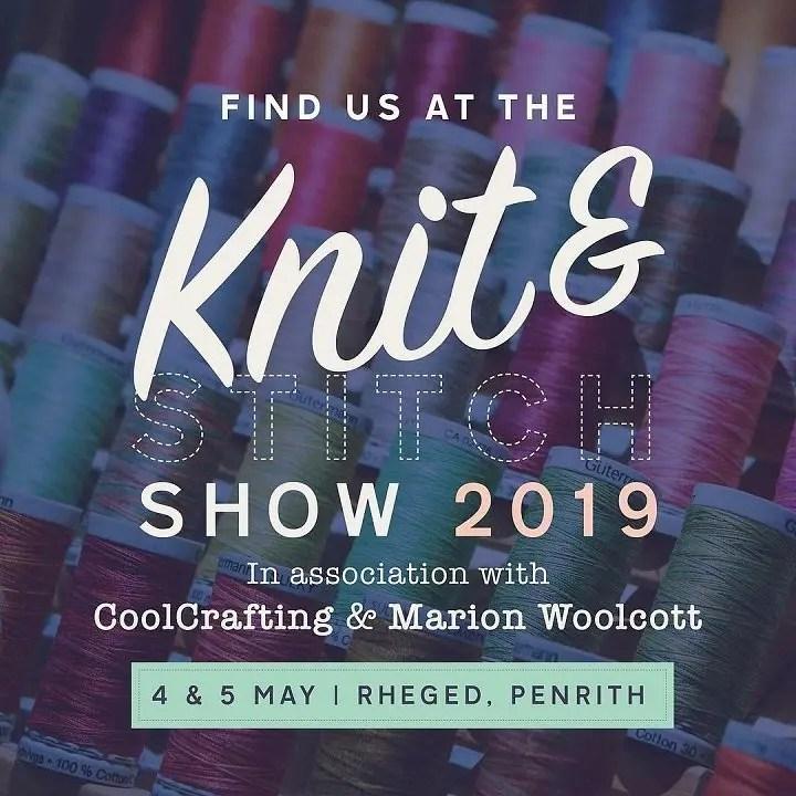 Rheged Knit and Stitch Show 2019