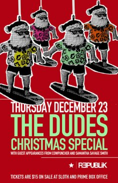 The Dudes' Christmas Special - Dec 23, 2010